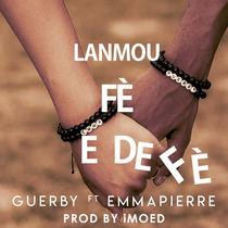 Lanmou Fè e Defè (feat. Guerby) by Emma Pierre