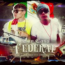 Soy Caso Federal (feat. The Seler) by ELJugador FlyBoy
