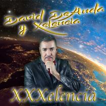 XXXelencia by David DeAnda y Xelencia