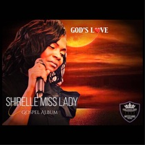 God's Love by Shirelle Miss Lady