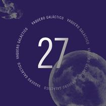 27 by Vaquero Galáctico