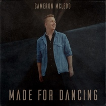 Made for Dancing by Cameron McLeod