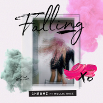 Falling (feat. Mollie Rose) by Chromz