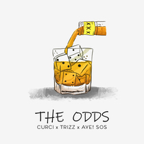 The Odds by Curci, Trizz & Aye! Sos