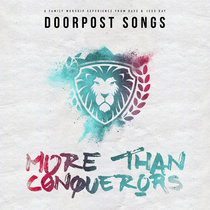 More Than Conquerors by Doorpost Songs