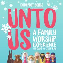 Unto Us by Doorpost Songs