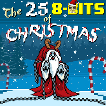 The 25 8 Bits of Christmas by 8 Bit Universe