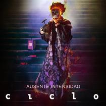 Ausente Intensidad by Ciclo
