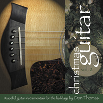Christmas Guitar, Vol. 2 by Don Thomas