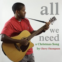 All We Need by Chevy Thompson