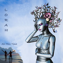 All This Time (feat. Tristan des Pres & Calvin Lakin) by Lorah