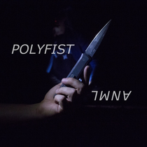 Anml by POLYFIST