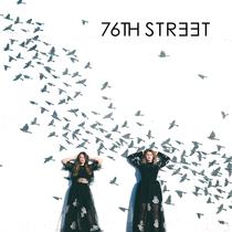 76th Street by 76th Street