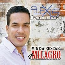 Vine a Buscar un Milagro by Alexis Corniel