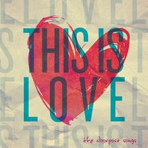 This Is Love by Doorpost Songs