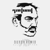 Duxov Remix by Allen Davtyan