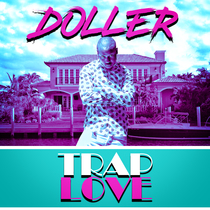 Trap Love by Doller
