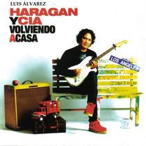 Volviendo a Casa by Luis Álvarez - El Haragán y Compañía