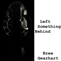 Left Something Behind by Bree Gearhart