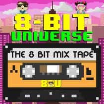The 8 Bit Mix Tape by 8 Bit Universe