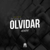 Te Voy a Olivdar by Achepe