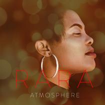 Atmosphere by Rara