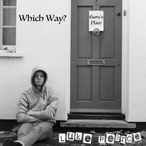 Which Way? by Luke Pearce