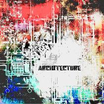Architecture by Aaron J. Fisher