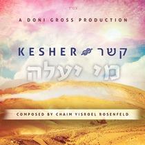 Mi Yaaleh by Kesher