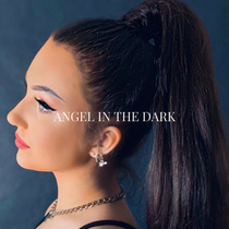 Angel in the Dark by Cierra Cinti