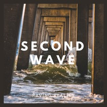 Second Wave by Raving Reality