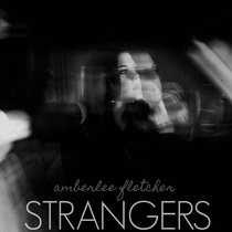 Strangers by Amberlee Fletcher