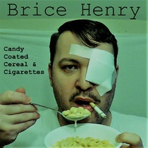 Candy Coated Cereal & Cigarettes by Brice Henry