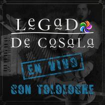 Legado de Cosala (feat. Tololoche) [En Vivo] by Legado De Cosala