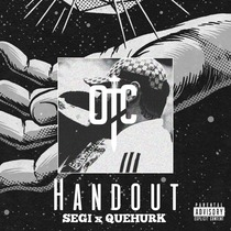 Handout (feat. QueHurk) by Segi