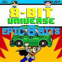 Epic 8 Bits by 8 Bit Universe