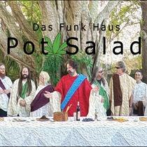 Pot Salad by Das Funk Haus