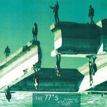 Drowning with Land in Sight (Deluxe Remaster) by 77s