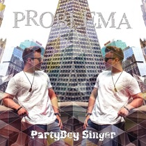 Problema by PartyBoy Singer