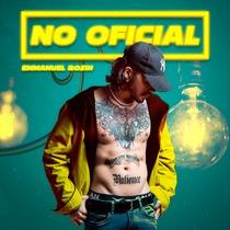 No Oficial by Emmanuel Rosin