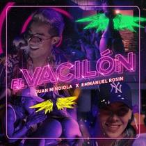 El Vacilon (feat. Emmanuel Rosin) by Juan Mindiola