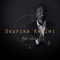 Ukufika Kwezwi by Bafana Mazibuko