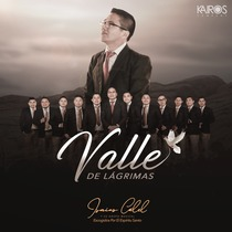 Valle de Lágrimas by Isaías Calel y Su Grupo.