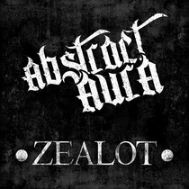Zealot by Abstract Aura