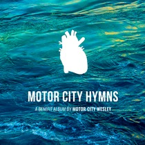 Motor City Hymns by Motor City Hymns