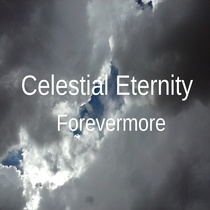 Forevermore by Celestial Eternity