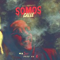 Somos Calle by Alecarbazzy