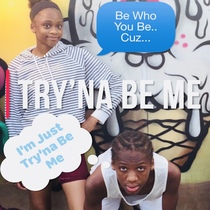 Tryna Be Me (feat. J. La Settles, Abdur-Rahman De Leon, Sajdah Benjamin & Arafat Akbar) by A. Intisar Turner