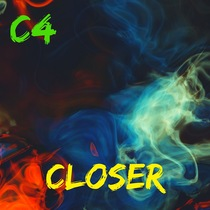 Closer by C4