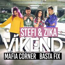 Víkend (feat. Zika, Mafia Corner & Basta Fix) by Stefi